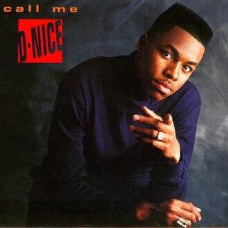 Call Me D-Nice - Image: Call me D Nice