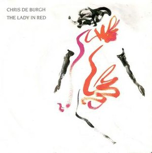 The Lady in Red (Chris de Burgh song) - Image: Chris De Burgh The Lady in Red single cover
