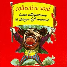 Collective Soul - Hints, Allegations, and Things Left Unsaid.jpg