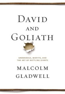 Image result for Malcolm Gladwell's latest book, David and Goliath.