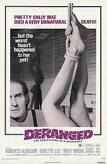 <i>Deranged</i> (1974 film) 1974 Canadian-American horror film directed by Alan Ormsby