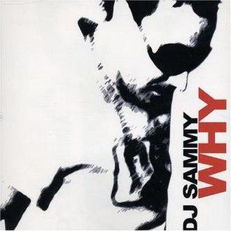 Why (Annie Lennox song) - Image: Dj Sammy Why