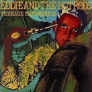 Teenage Depression (album) - Image: Eddie Hot Rods Teenage Depression