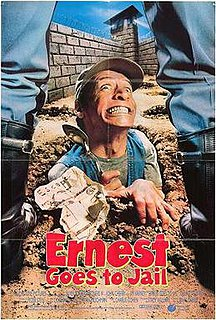 <i>Ernest Goes to Jail</i> 1990 film by John R. Cherry III