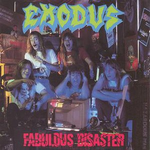 Fabulous Disaster - Image: Exodus Fabulous Disaster