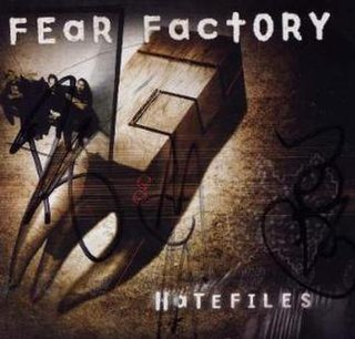 <i>Hatefiles</i> album by Fear Factory