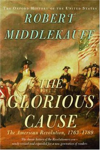 Oxford History of the United States - Cover of the 2nd edition of The Glorious Cause