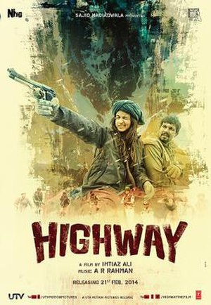 Highway (2014 Hindi film) - Image: Highway Hindi Film Poster