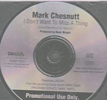 I Don't Want to Miss a Thing Mark Chestnutt.jpg