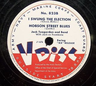 I Swung the Election - V-Disc 823B, Jack Teagarden and Band, 1948.