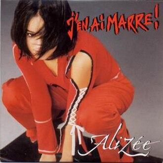 J'en ai marre! - Image: J'en ai marre! (Alizée single cover art)