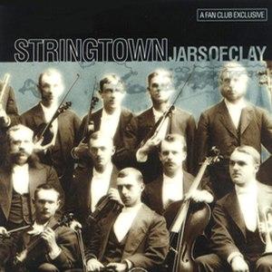 Stringtown (album) - Image: Jarsofclay stringtown