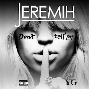 Don't Tell 'Em - Image: Jeremih DTE