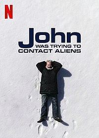 John Was Trying to Contact Aliens