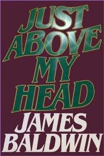 <i>Just Above My Head</i>