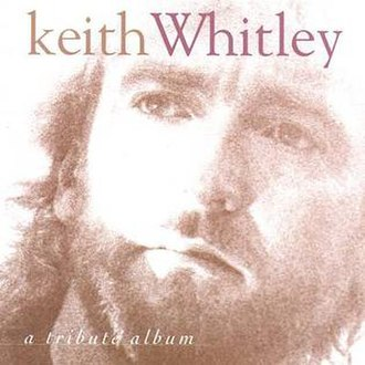 Keith Whitley: A Tribute Album - Image: Keith whitley tribute