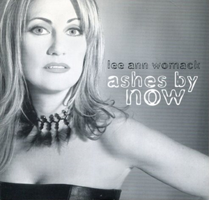 Ashes by Now - Image: Lee Ann Womack Ashes By Now single