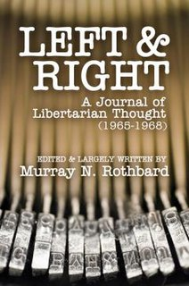 <i>Left and Right: A Journal of Libertarian Thought</i>