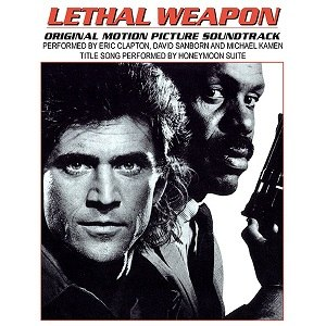 Lethal Weapon (soundtrack) - Image: Lethalweaponsoundtra ckcover