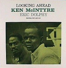Looking Ahead (Ken Mcintyre album).jpg