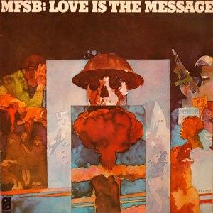 Love Is the Message (album) - Image: MFSB Loveisthemessage