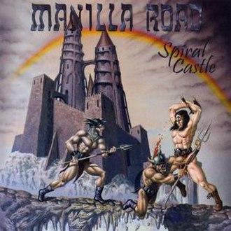 Spiral Castle (album) - Image: Manilla road spiral castle