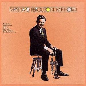 M.F. Horn (album) - Image: Maynard Ferguson M.F.Horn