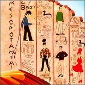 Mesopotamia (EP) - Image: Mesopotamia The B 52s