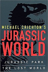 Cover Of Michael Crichtons Jurassic World Two Novels Park The Lost Compiled As One Set