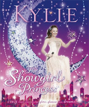 Kylie Minogue products - The Showgirl Princess first edition cover.