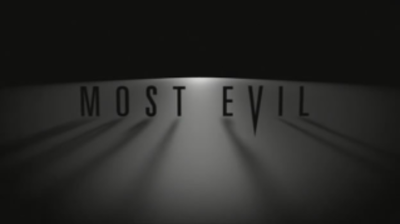 Picture of a TV show: Most Evil