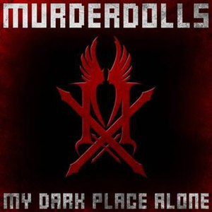 My Dark Place Alone - Image: My Dark Place Alone Single