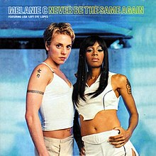 Melanie C featuring Lisa «Left Eye» Lopes — Never Be the Same Again (studio acapella)
