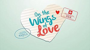 On the Wings of Love (TV series) - On the Wings of Love official title card.