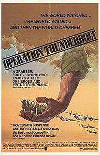 <i>Operation Thunderbolt</i> (film) 1977 film directed by Menahem Golan