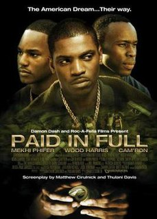 <i>Paid in Full</i> (2002 film) 2002 film directed by Charles Stone III