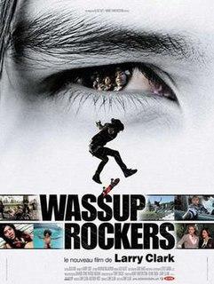 <i>Wassup Rockers</i>