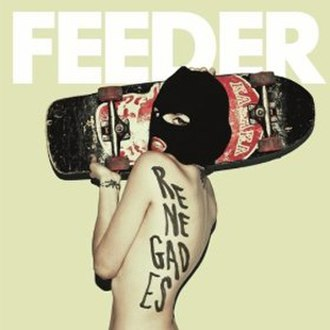 Renegades (Feeder album) - Image: Renegadescdalbumspec editionuk 1