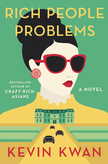 <i>Rich People Problems</i> 2017 novel