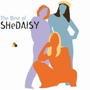 The Best of SHeDAISY - Image: S He DAISY Hits