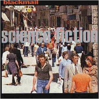 Science Fiction (Blackmail album) - Image: Science fiction