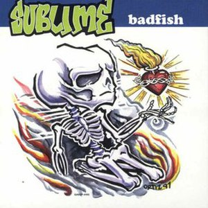 Badfish (song) - Image: Sublime Badfish