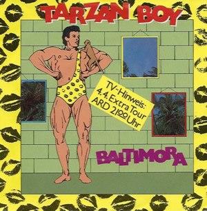 Tarzan Boy - Image: Tarzan boy (Baltimora)