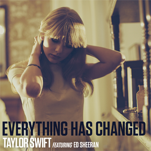 Everything Has Changed - Image: Taylor Swift Everything Has Changed
