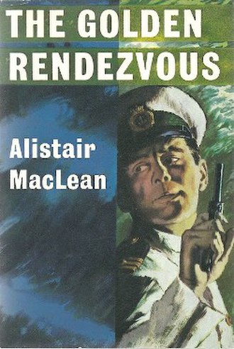 The Golden Rendezvous - First edition (UK)