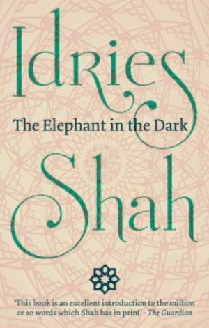 The Elephant in the Dark – Christianity, Islam and the Sufis - Paperback book cover (2016 edition)