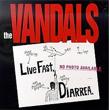 The Vandals - Live Fast, Diarrhea cover.jpg