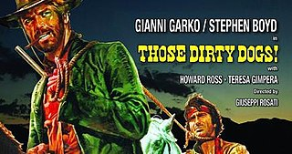 <i>Those Dirty Dogs</i> 1973 film by Giuseppe Rosati