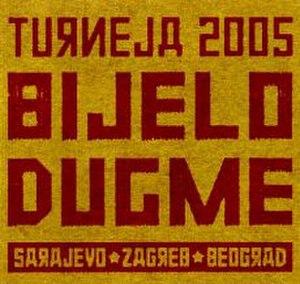 Turneja 2005: Sarajevo, Zagreb, Beograd - Image: Turneja 2005