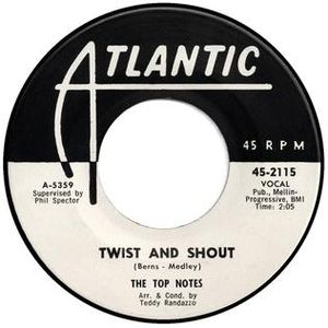 """The Top Notes - The Top Notes' 1961 single """"Twist and Shout"""""""